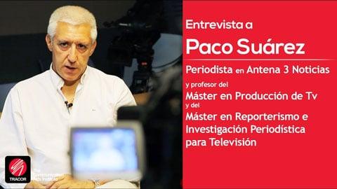 Entrevista a Paco Suárez