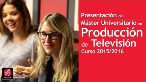 master en produccion de television instituto tracor