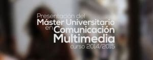 master universitario comunicacion multimedia
